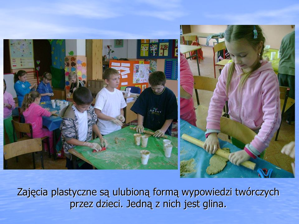 Zajęcia plastyczne są ulubioną formą wypowiedzi twórczych przez dzieci