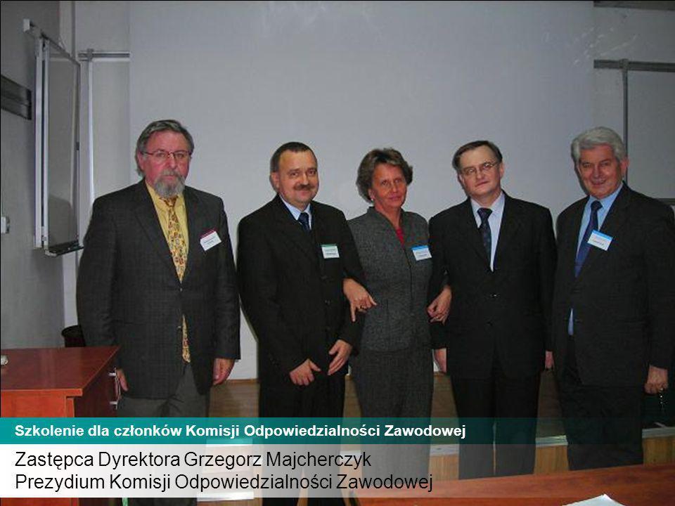 Zastępca Dyrektora Grzegorz Majcherczyk Prezydium Komisji Odpowiedzialności Zawodowej