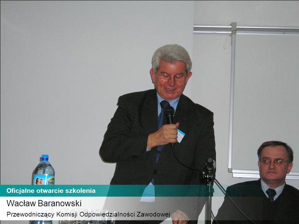Wacław Baranowski Oficjalne otwarcie szkolenia