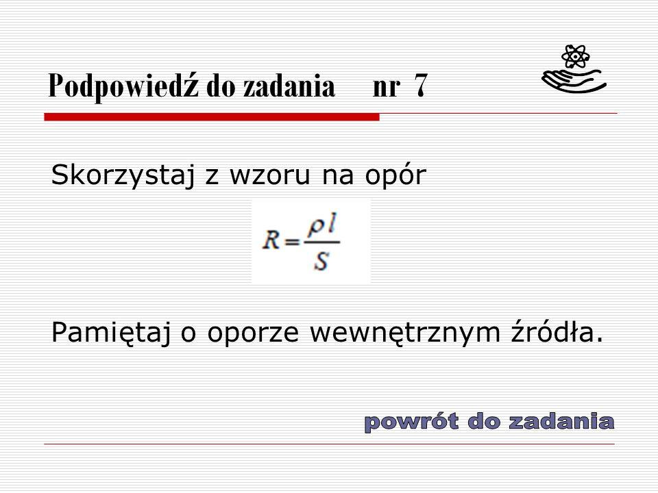 Podpowiedź do zadania nr 7