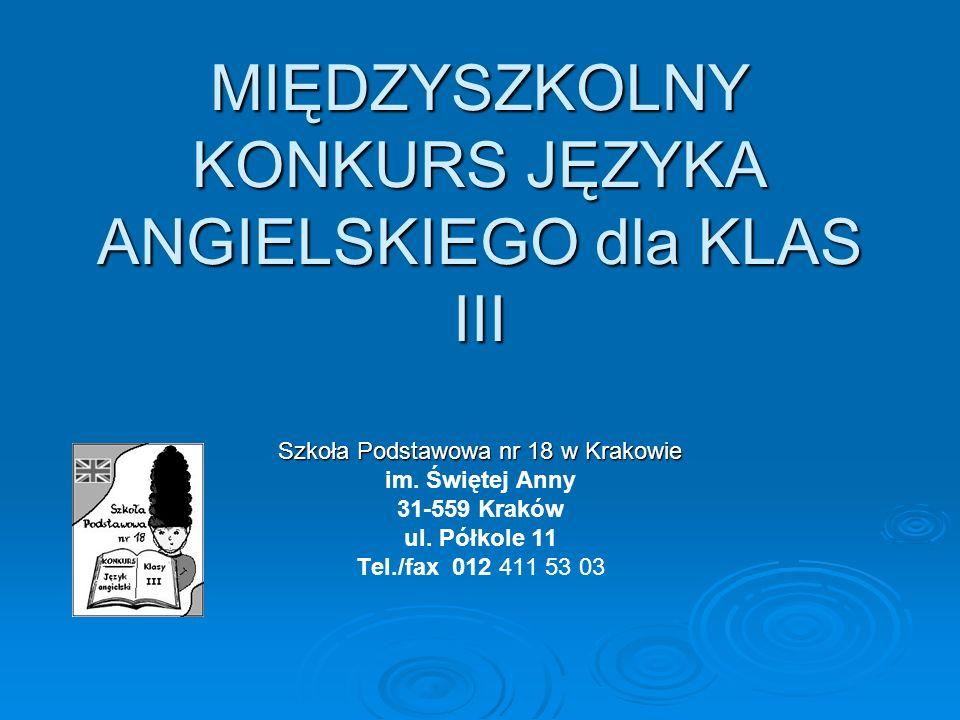 MIĘDZYSZKOLNY KONKURS JĘZYKA ANGIELSKIEGO dla KLAS III
