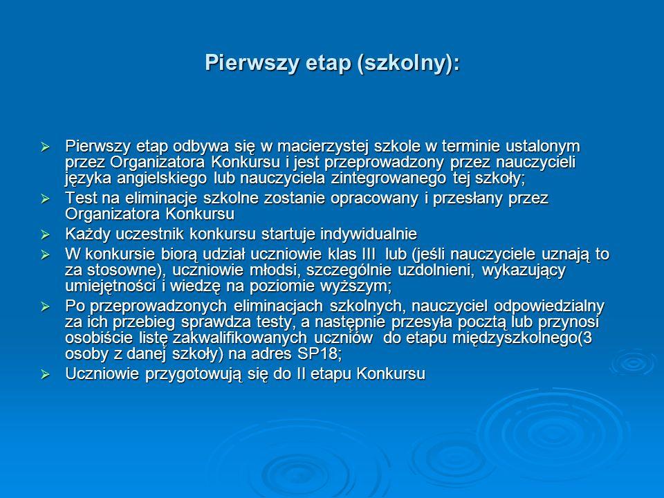 Pierwszy etap (szkolny):