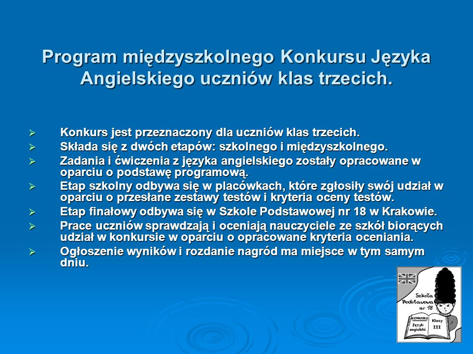 Program międzyszkolnego Konkursu Języka Angielskiego uczniów klas trzecich.