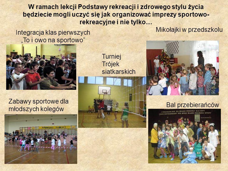 W ramach lekcji Podstawy rekreacji i zdrowego stylu życia będziecie mogli uczyć się jak organizować imprezy sportowo-rekreacyjne i nie tylko…