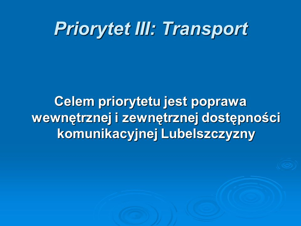 Priorytet III: Transport