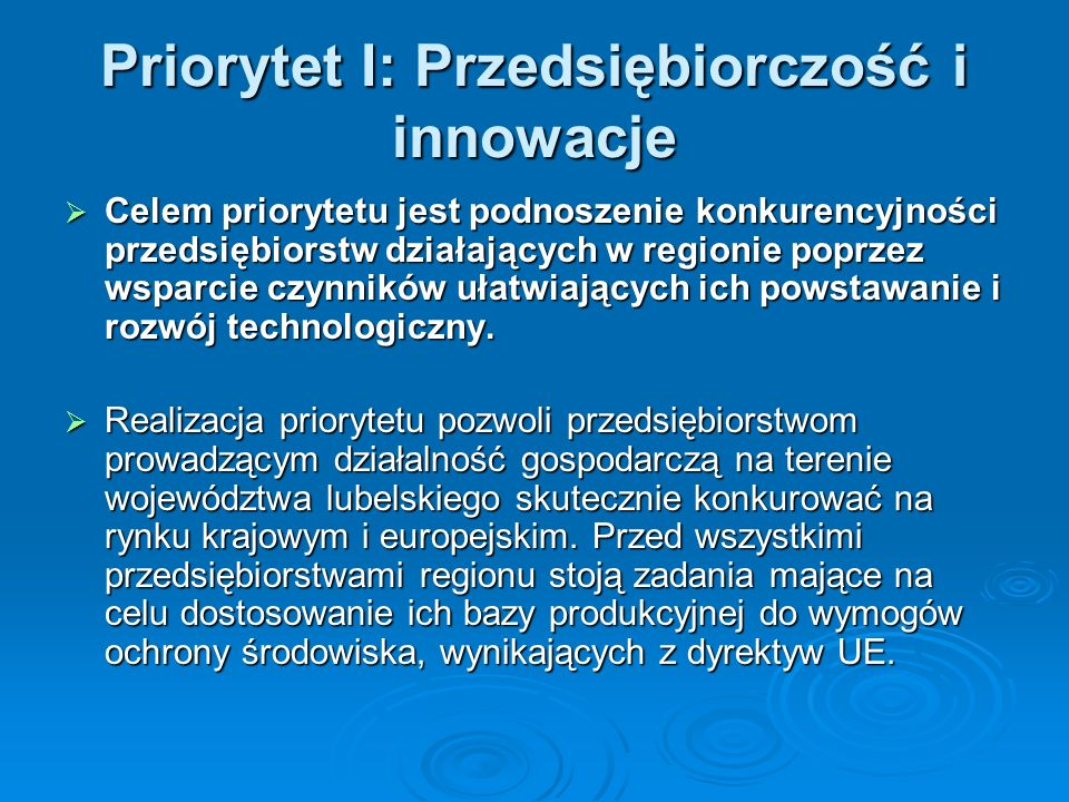 Priorytet I: Przedsiębiorczość i innowacje