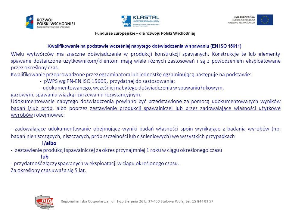 - pWPS wg PN-EN ISO 15609, przydatnej do zastosowania;