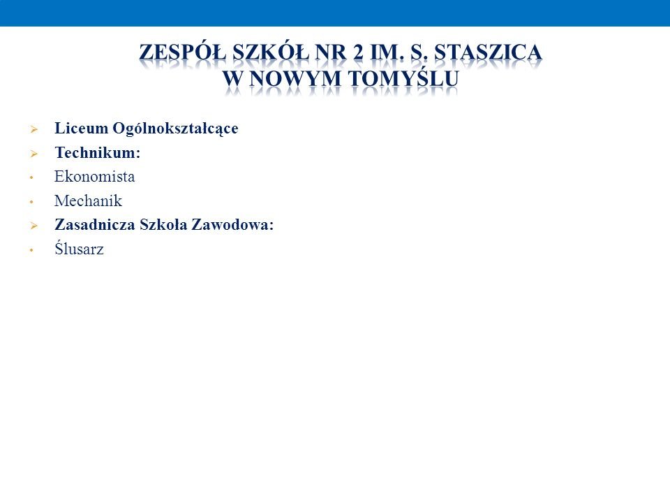 Zespół szkół nr 2 Im. S. Staszica W nowym Tomyślu