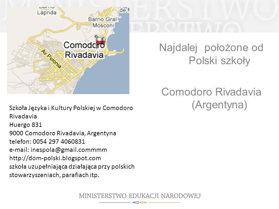 Najdalej położone od Polski szkoły Comodoro Rivadavia (Argentyna)