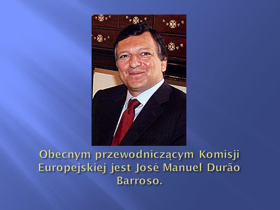 Obecnym przewodniczącym Komisji Europejskiej jest José Manuel Durão Barroso.
