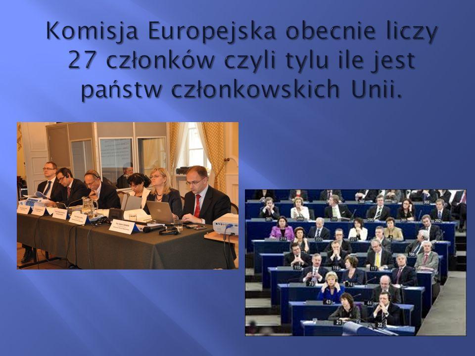Komisja Europejska obecnie liczy 27 członków czyli tylu ile jest państw członkowskich Unii.