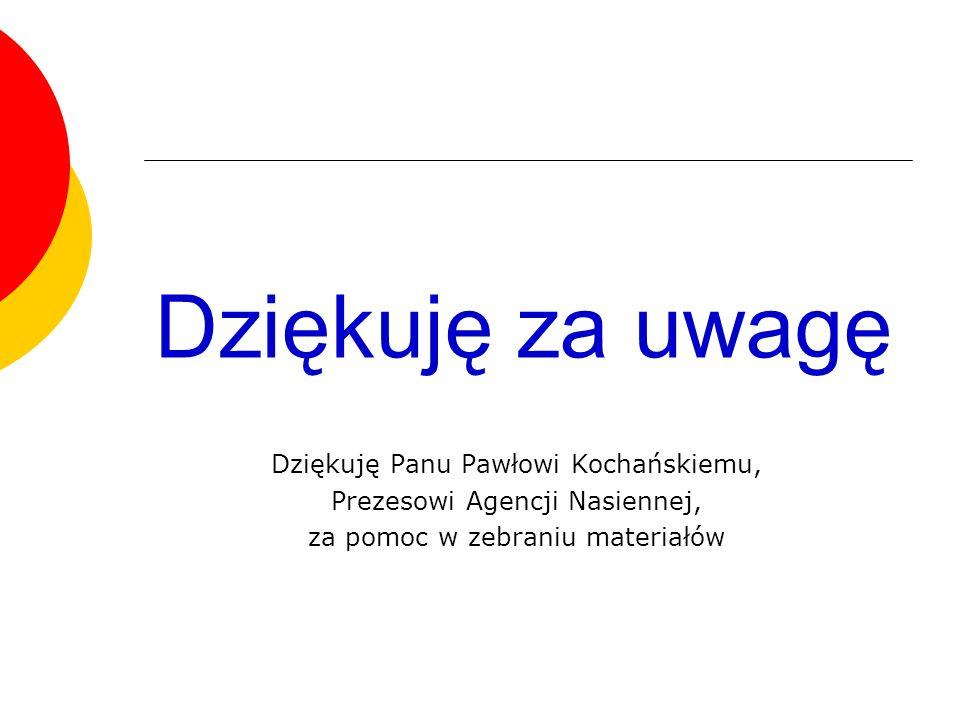 Dziękuję za uwagę Dziękuję Panu Pawłowi Kochańskiemu,