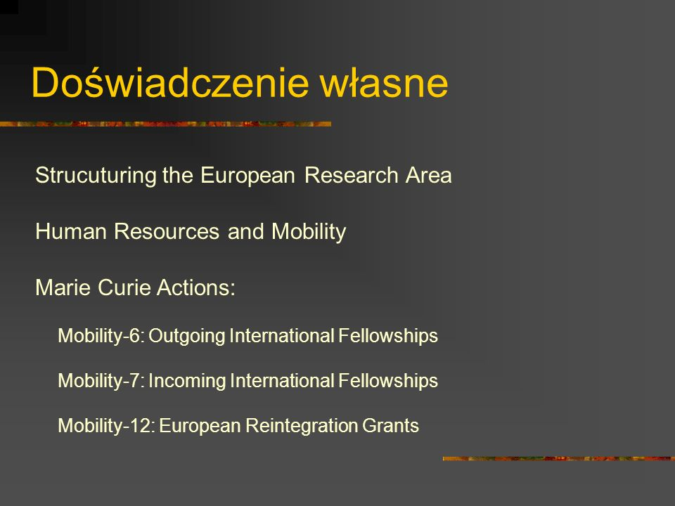 Doświadczenie własne Strucuturing the European Research Area
