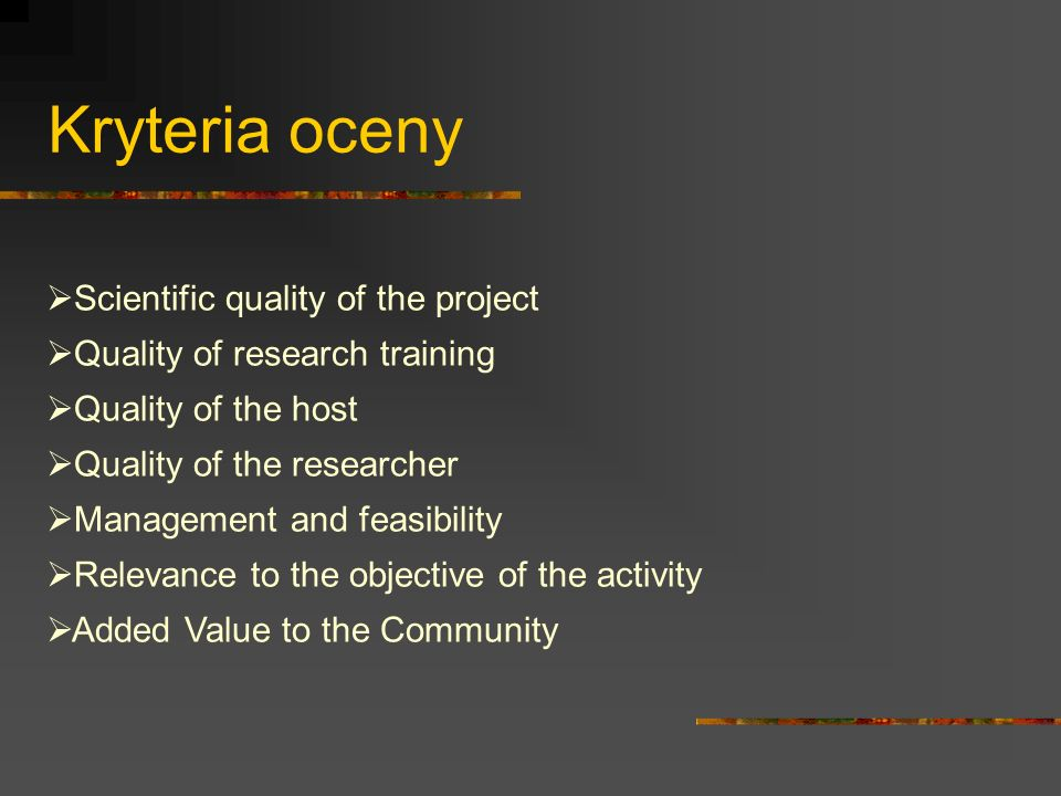 Kryteria oceny Scientific quality of the project