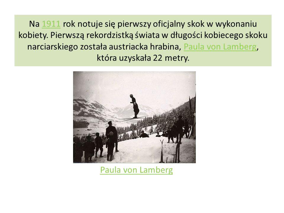 Na 1911 rok notuje się pierwszy oficjalny skok w wykonaniu kobiety