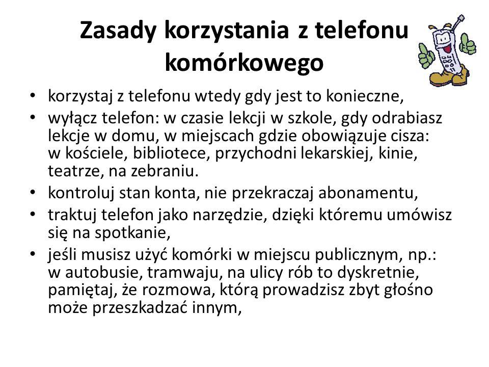 Zasady korzystania z telefonu komórkowego