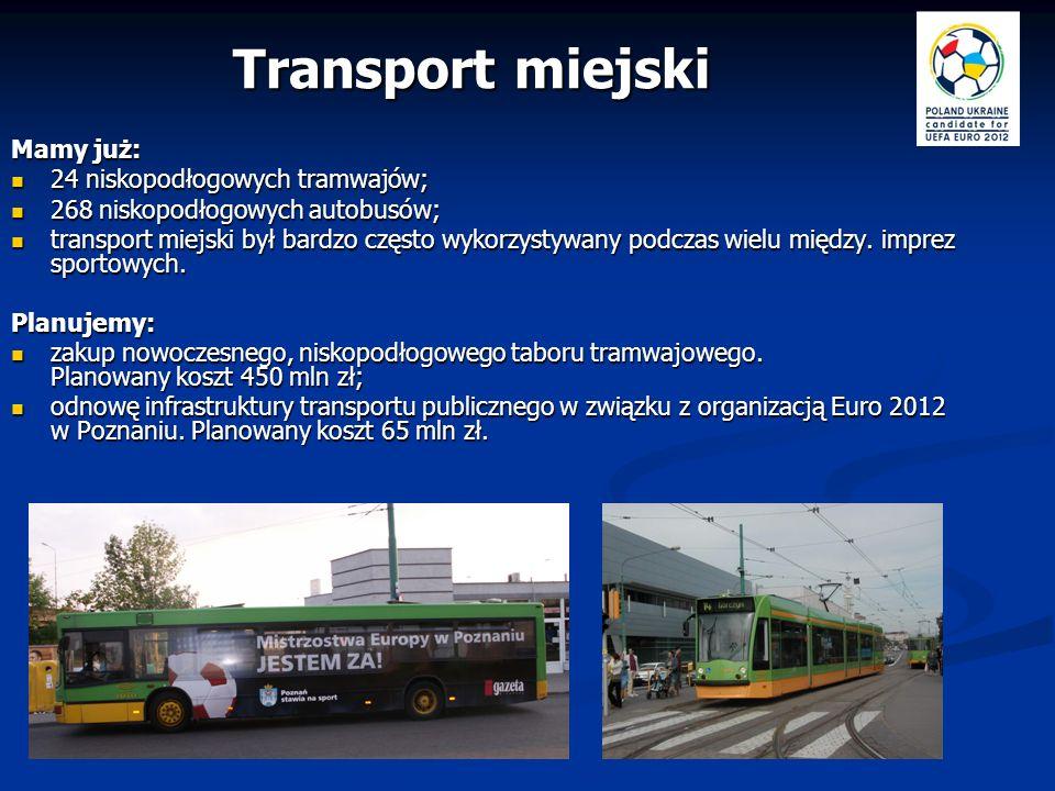 Transport miejski Mamy już: 24 niskopodłogowych tramwajów;