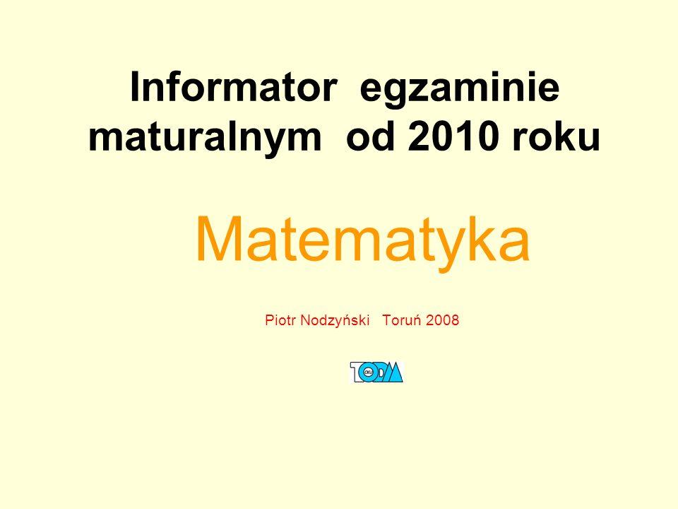 Informator egzaminie maturalnym od 2010 roku