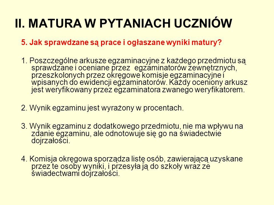 II. MATURA W PYTANIACH UCZNIÓW