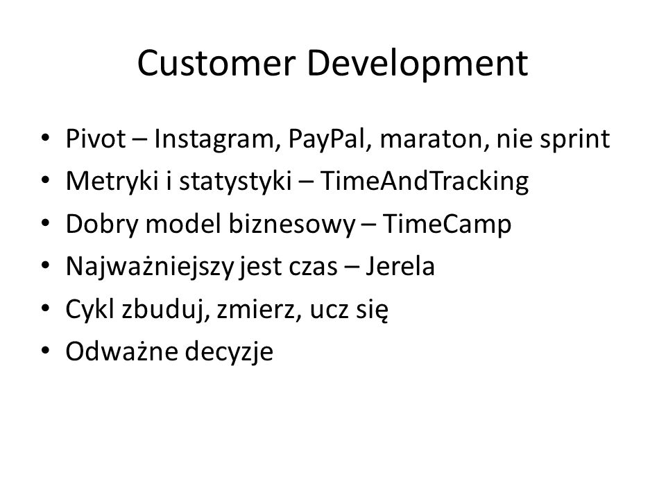 Customer Development Pivot – Instagram, PayPal, maraton, nie sprint