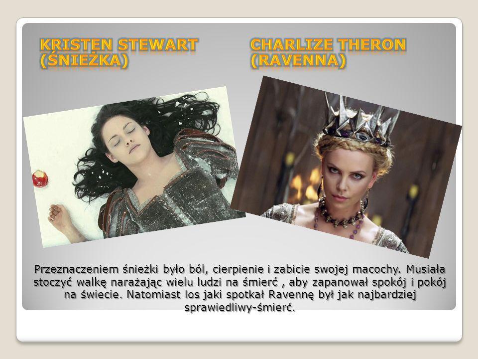 Kristen Stewart (Śnieżka) Charlize Theron (Ravenna)
