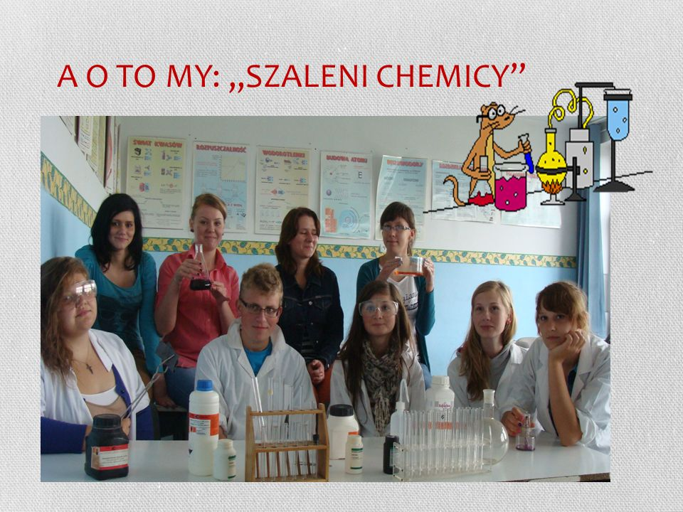 "A O TO MY: ""SZALENI CHEMICY"
