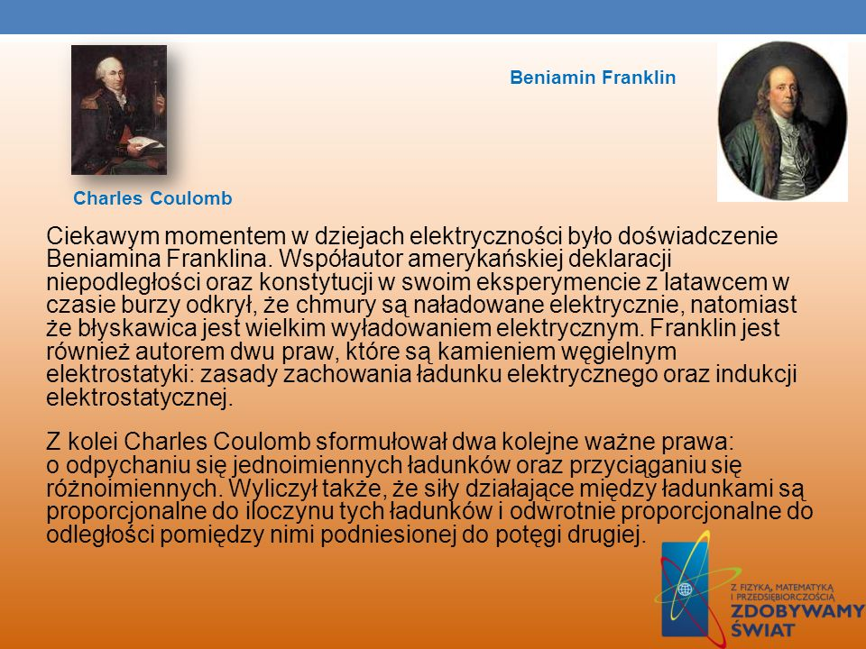 Beniamin FranklinCharles Coulomb.