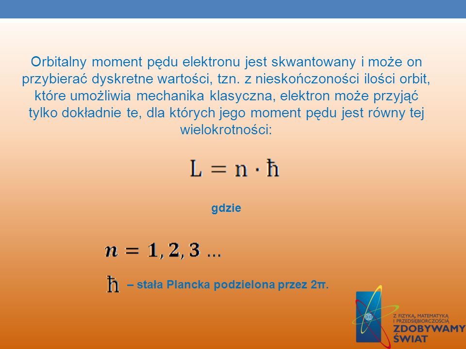 – stała Plancka podzielona przez 2π.