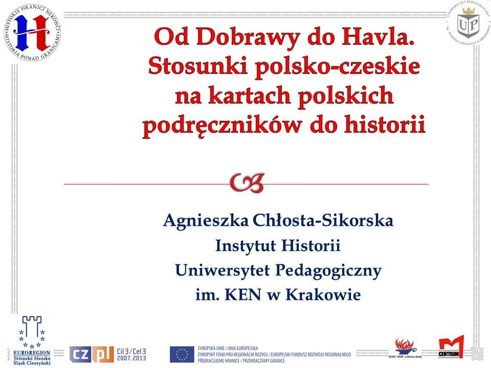 Agnieszka Chłosta-Sikorska Uniwersytet Pedagogiczny