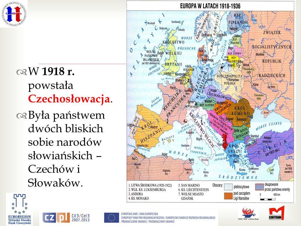 W 1918 r. powstała Czechosłowacja.