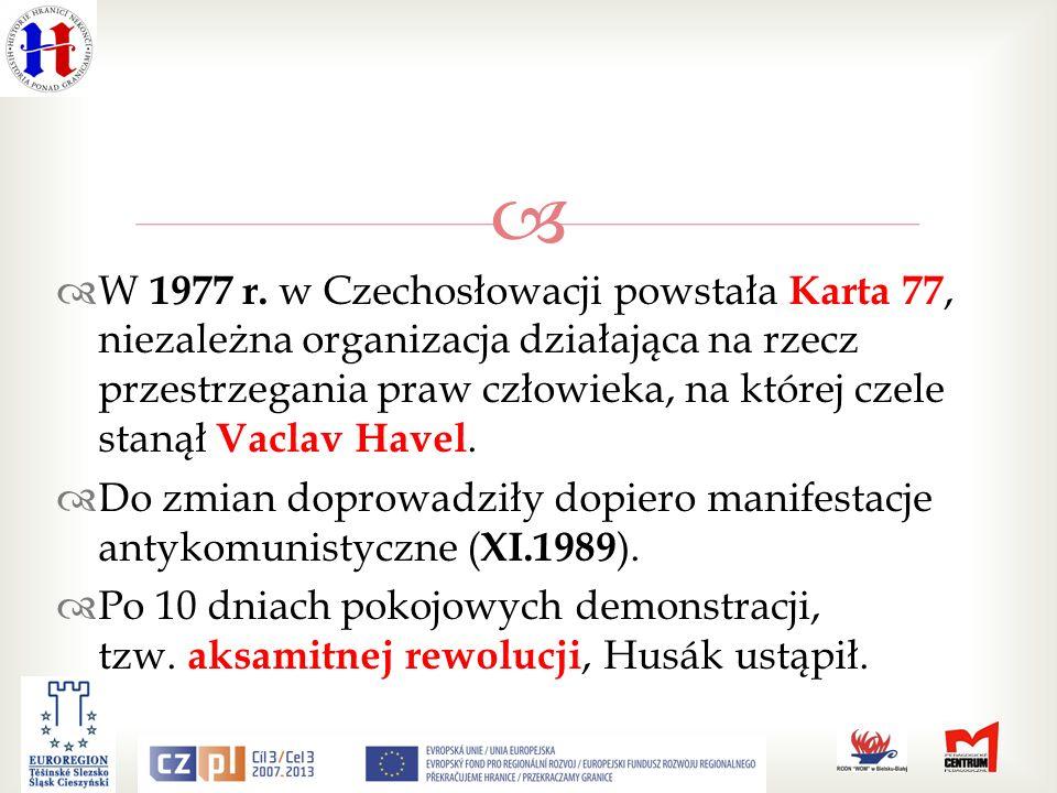 W 1977 r. w Czechosłowacji powstała Karta 77, niezależna organizacja działająca na rzecz przestrzegania praw człowieka, na której czele stanął Vaclav Havel.