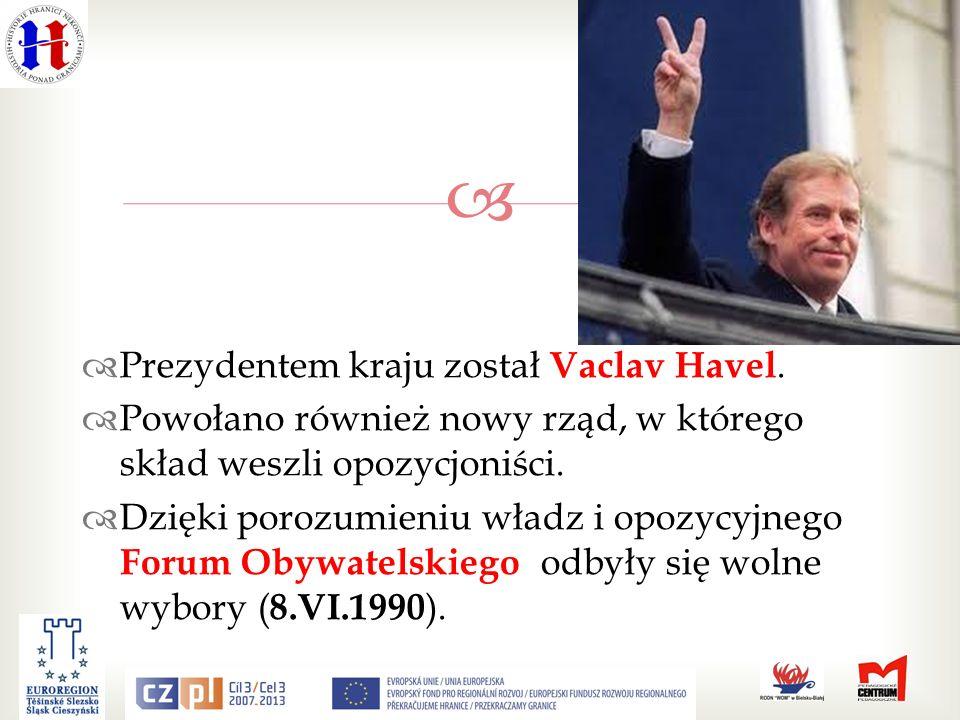 Prezydentem kraju został Vaclav Havel.