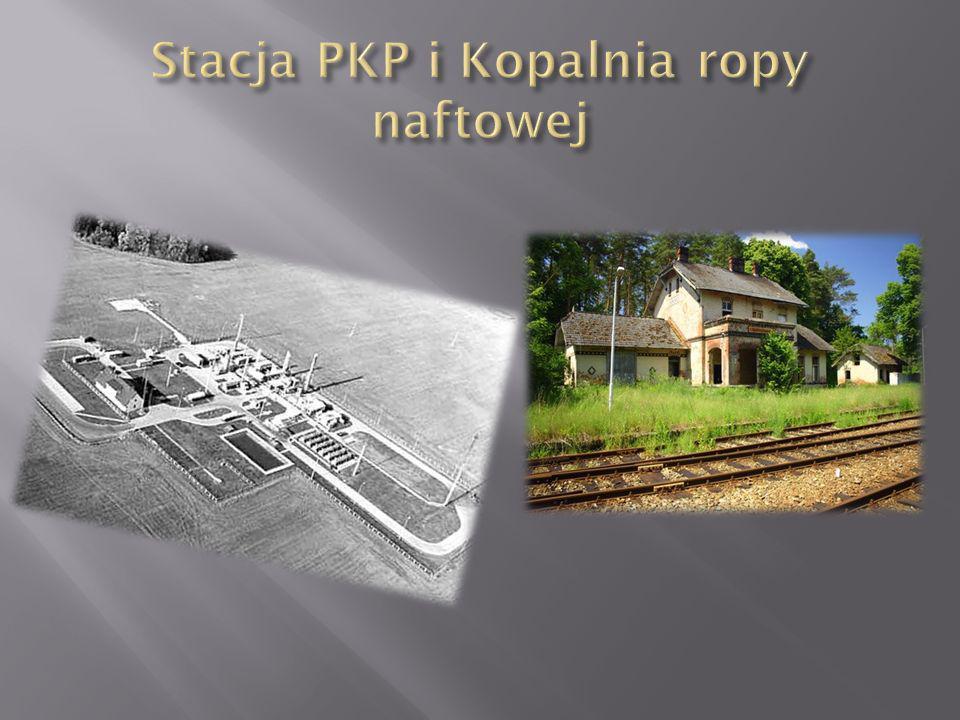 Stacja PKP i Kopalnia ropy naftowej