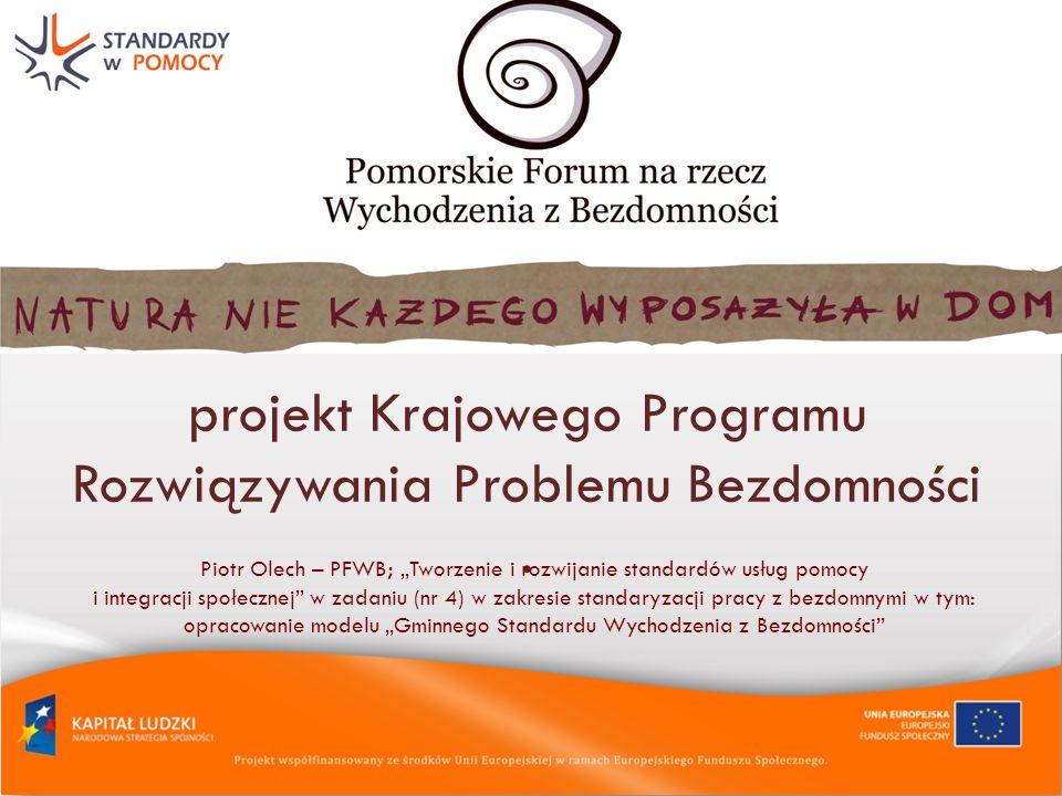 projekt Krajowego Programu Rozwiązywania Problemu Bezdomności .