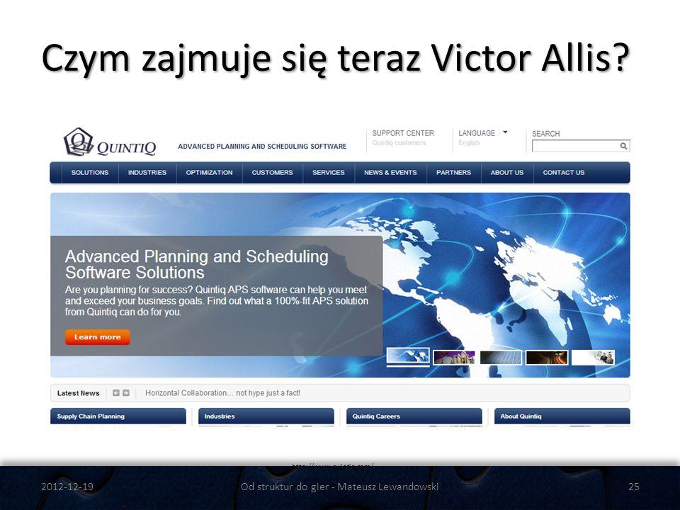 Czym zajmuje się teraz Victor Allis