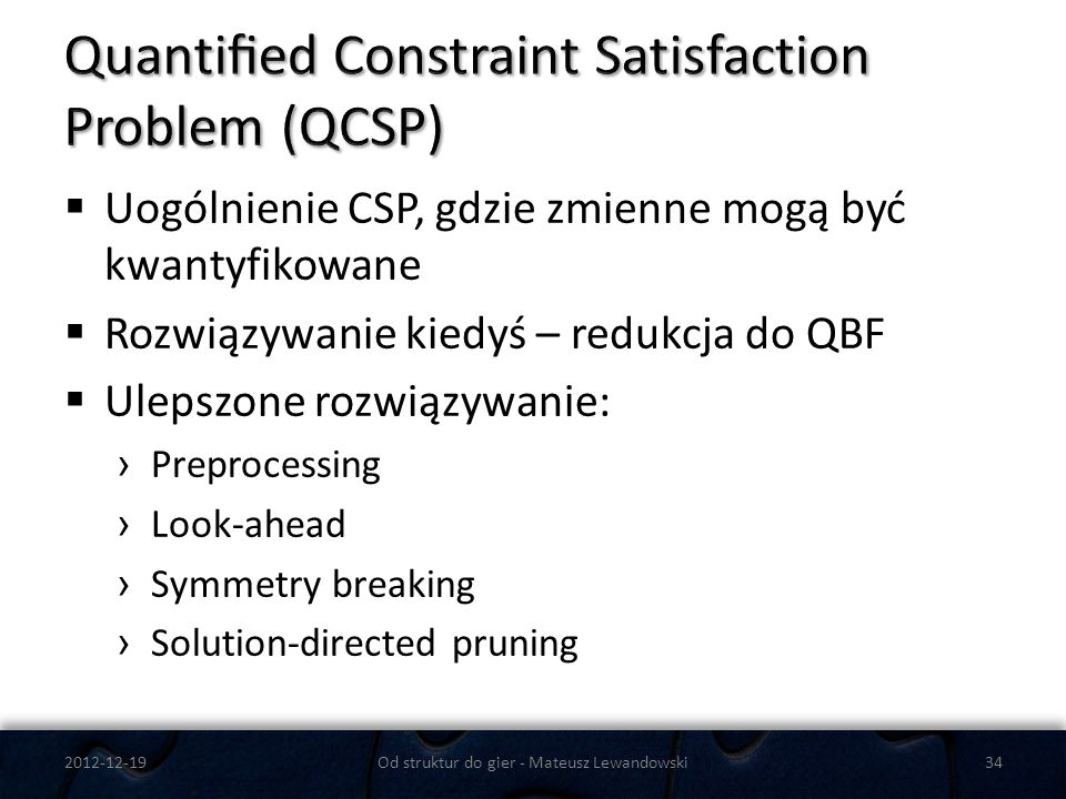 Quantified Constraint Satisfaction Problem (QCSP)