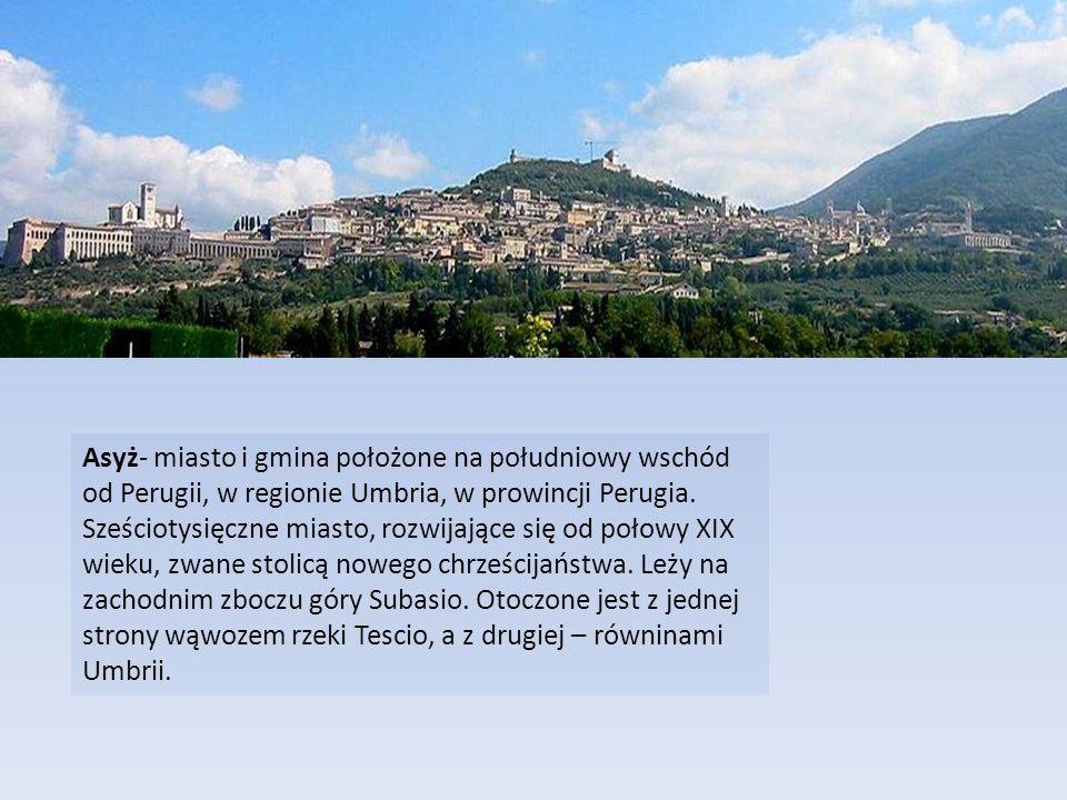 Asyż- miasto i gmina położone na południowy wschód od Perugii, w regionie Umbria, w prowincji Perugia.