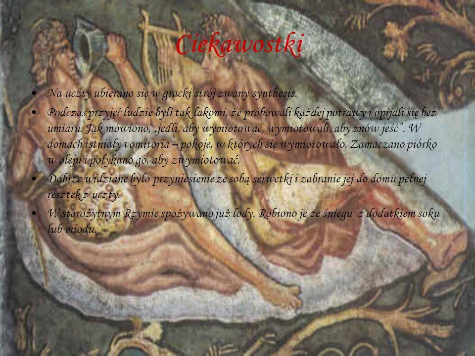 Ciekawostki Na uczty ubierano się w gracki strój zwany synthesis.