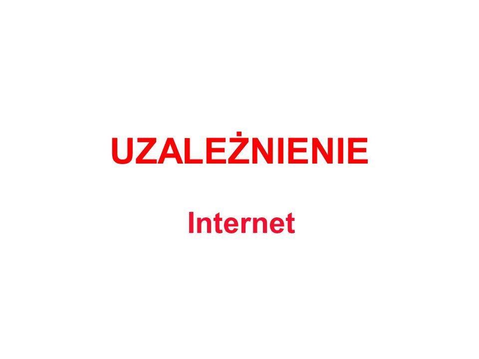 UZALEŻNIENIE Internet