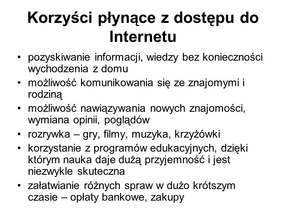 Korzyści płynące z dostępu do Internetu