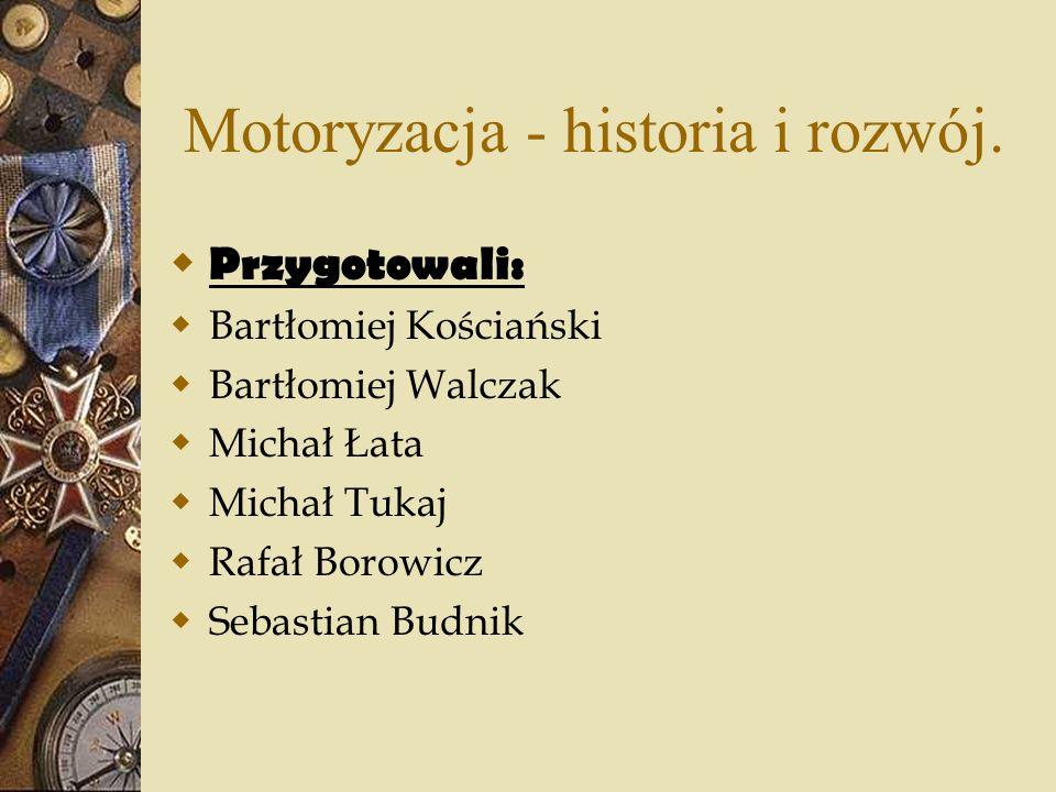 Motoryzacja - historia i rozwój.