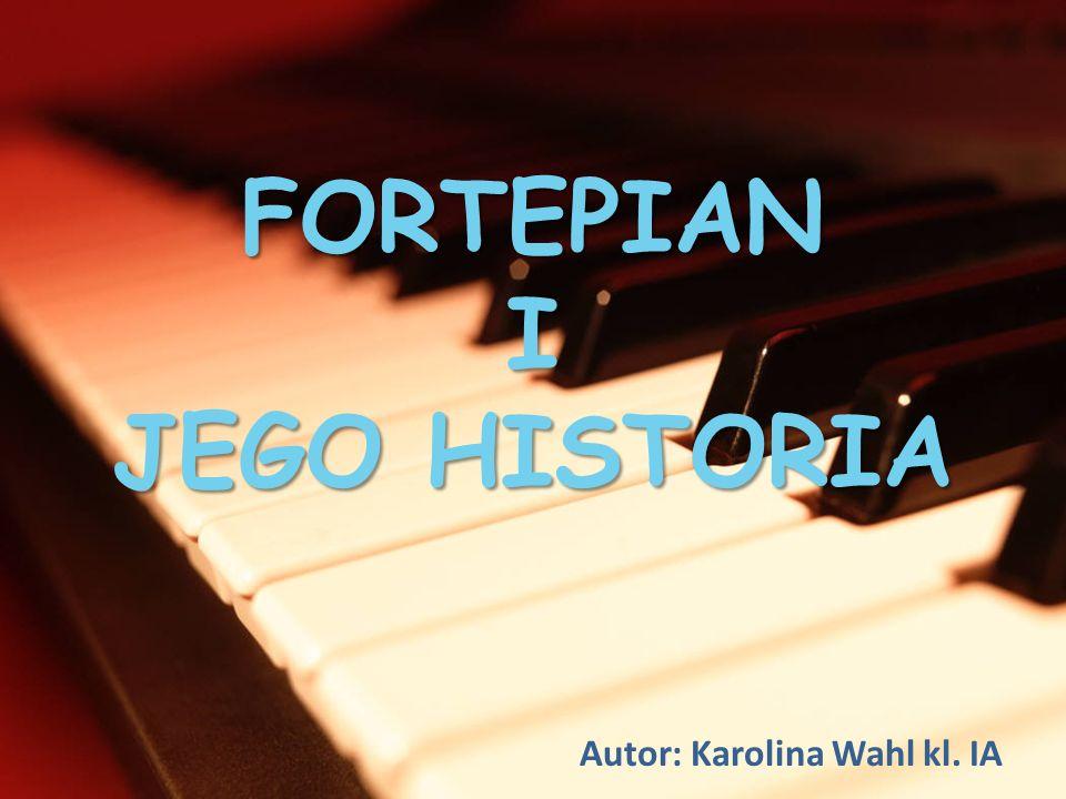 FORTEPIAN I JEGO HISTORIA