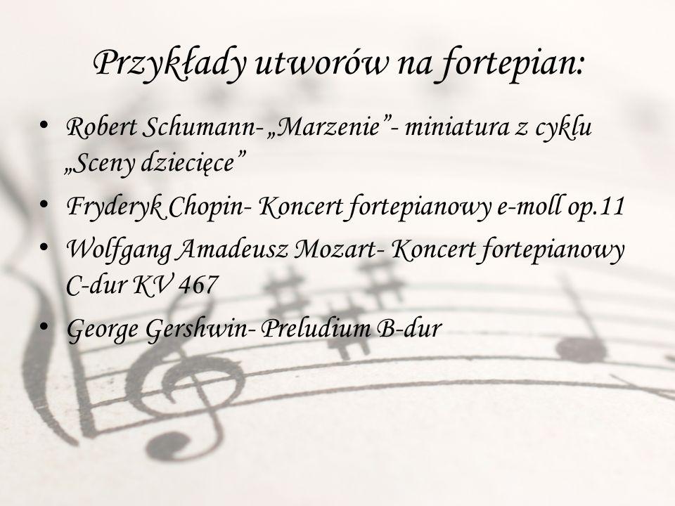 Przykłady utworów na fortepian:
