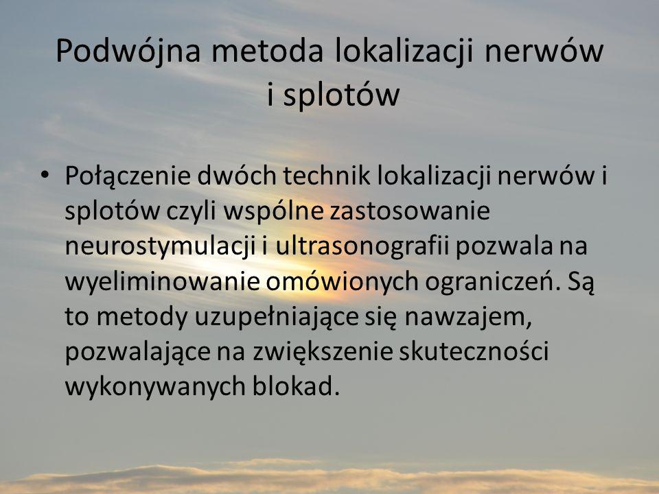 Podwójna metoda lokalizacji nerwów i splotów