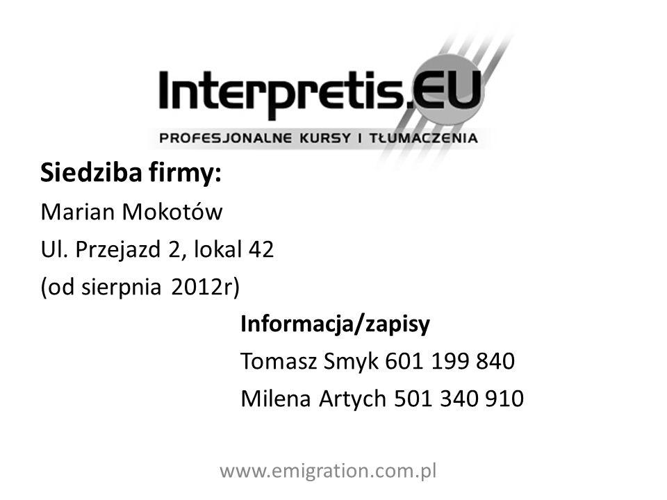 Siedziba firmy: Marian Mokotów Ul. Przejazd 2, lokal 42