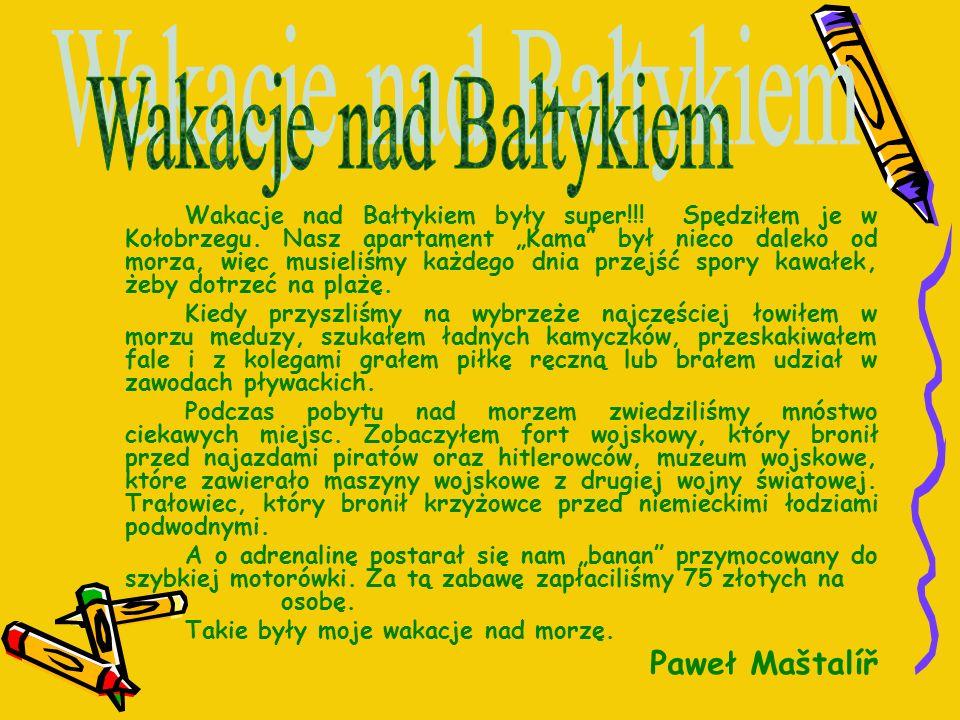 Wakacje nad Bałtykiem Paweł Maštalíř
