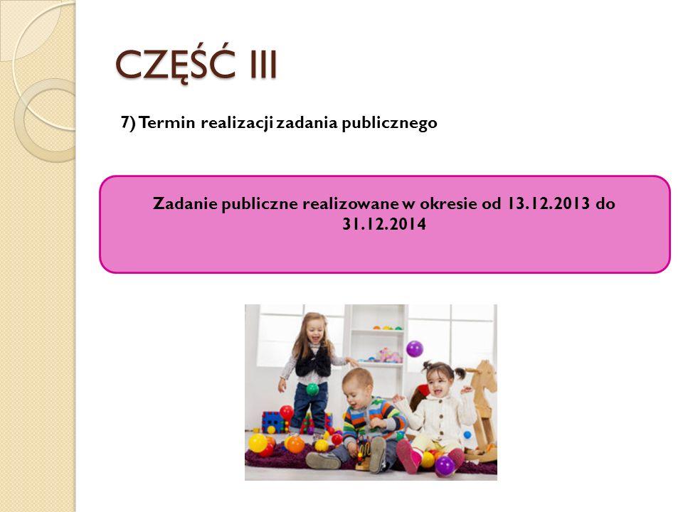Zadanie publiczne realizowane w okresie od 13.12.2013 do 31.12.2014