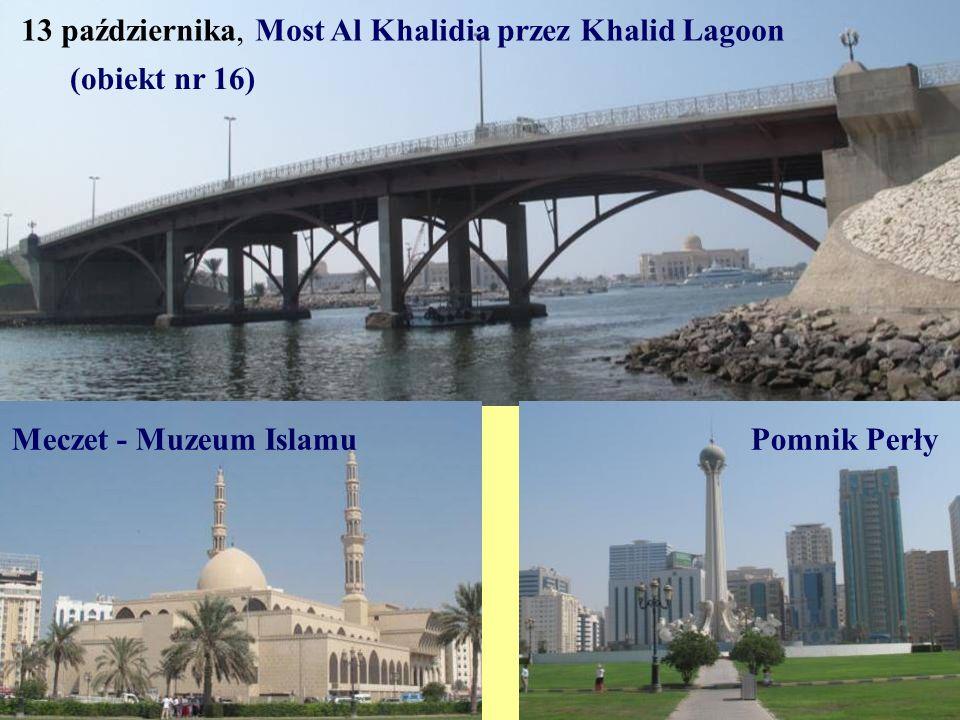 13 października, Most Al Khalidia przez Khalid Lagoon