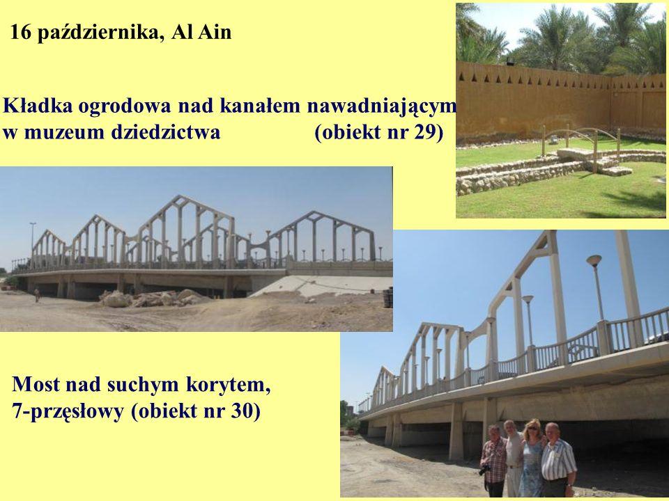 16 października, Al Ain Kładka ogrodowa nad kanałem nawadniającym. w muzeum dziedzictwa (obiekt nr 29)