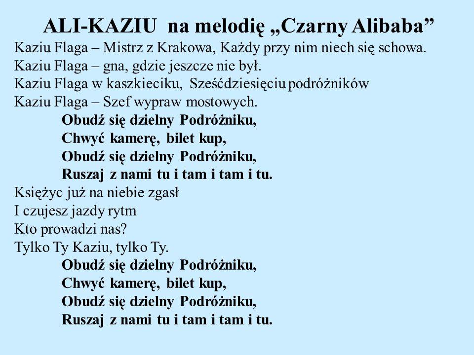 """ALI-KAZIU na melodię """"Czarny Alibaba"""